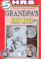 Grandpa's Dirty Movie #2 Porn Video