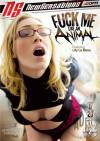 Fuck Me Like An Animal Porn Video