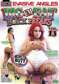 Big-Um-Fat Black Freaks 13 Porn Video