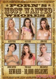 Porns Most Wanted Whores 2 Porn Video