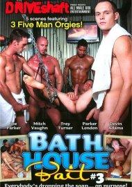 Bath House Bait #3 Porn Movie