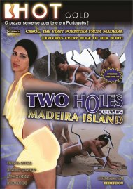 Two Holes Full in Madeira Island Porn Video