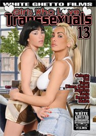 Girls Who Love Transsexuals 13 Porn Movie