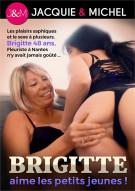 Brigitte Aime les Petits Jeunes! Porn Video