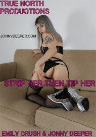 Strip Her Then Tip Her Porn Video
