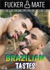 Brazilian Tastes Porn Video