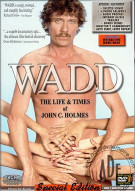 WADD:  The Life & Times Of John C. Holmes Porn Video