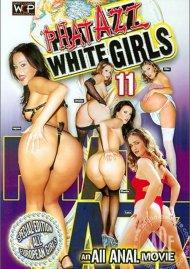 Phat Azz White Girls 11 Porn Movie