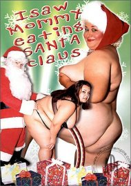 I Saw Mommy Eating Santa Claus Porn Video