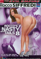 Rocco's Nasty Tails 8 Porn Video
