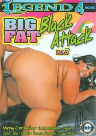 Big Fat Black Attack Vol. 3 Porn Video