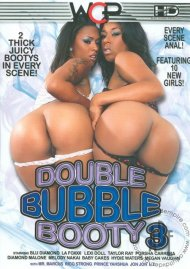 Double Bubble Booty 3 Movie