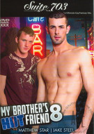 My Brothers Hot Friend Vol. 8 Porn Movie