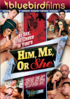 Him, Me Or She Boxcover
