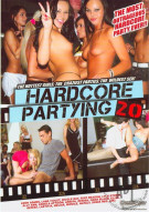 Hardcore Partying 20 Porn Movie