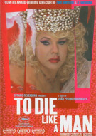 To Die Like A Man Gay Cinema Movie
