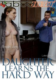 Raylin Ann in Daughter Learns The Hard Way Porn Video
