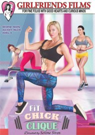 Fit Chick Clique porn DVD from Girlfriends Films.