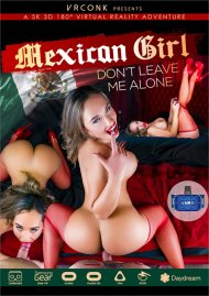 Mexican Girl Don't Leave Me Alone image