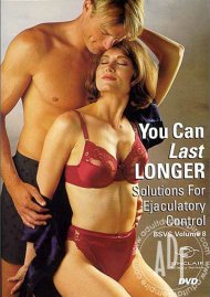 Better Sex Video Series Vol.8: You Can Last Longer