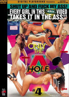 Only the A Hole 4 Porn Movie