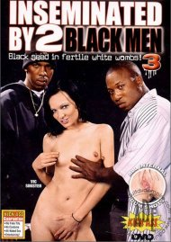Inseminated By 2 Black Men #3