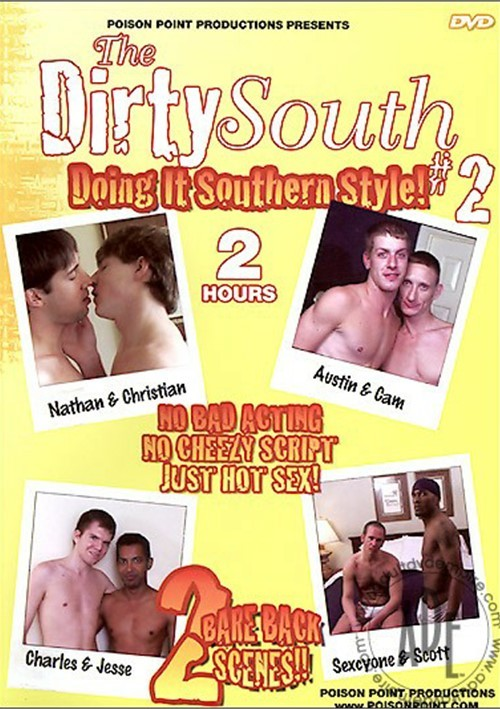 Dirty South #2, The :Doing It Southern Style!