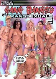 Gang Banged By Transsexuals 2 Porn Video