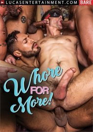 Whore for More! Porn Movie