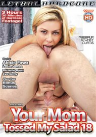 Your Mom Tossed My Salad #18 Porn Video
