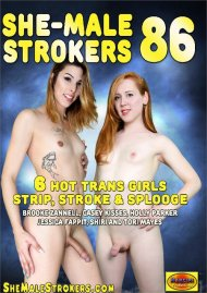 She-Male Strokers 86