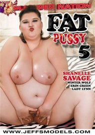 Fat Pussy #5 Porn Video