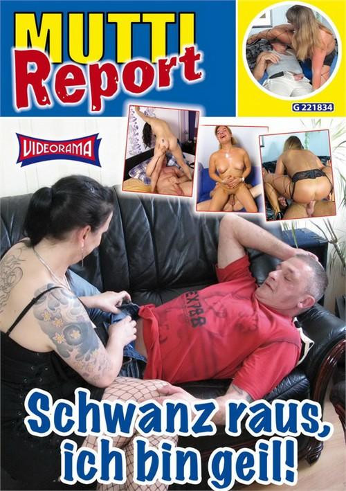 Mutti Report 8 - Schwanz raus, ich bin geil