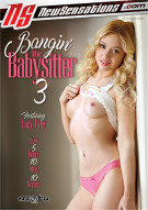 Bangin The Babysitter 3 Porn Movie