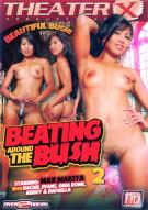 Beating Around the Bush 2 Porn Video