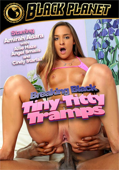 Breaking Black: Tiny Titty Tramps Allie Haze Small Tits All Sex