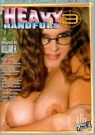 Heavy Handfuls 3 Porn Video