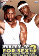 Built For Sex 3 Boxcover