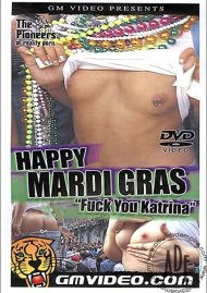 "Happy Mardi Gras ""Fuck You Katrina"""