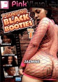 Pounding Black Booties Vol. 1 Porn Movie