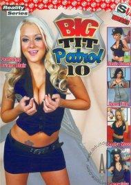 Big Tit Patrol 10 Porn Video