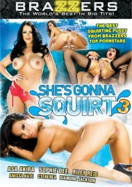She's Gonna Squirt 3