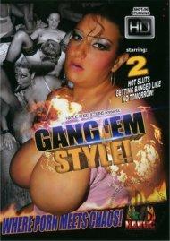 Gang 'Em Style! Porn Video
