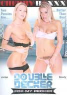 Double Decker For My Pecker Porn Movie