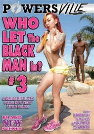 Who Let The Black Man In? 3