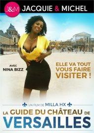 La Guide du Chateau de Versailles Porn Video