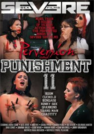Perversion And Punishment 11 Porn Movie