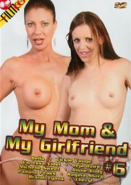 My Mom & My Girlfriend #6