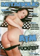 ATM Facial Fuckfest Porn Movie