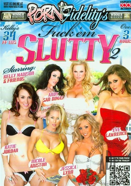 Porn Fidelity's Fuck 'Em Slutty 2